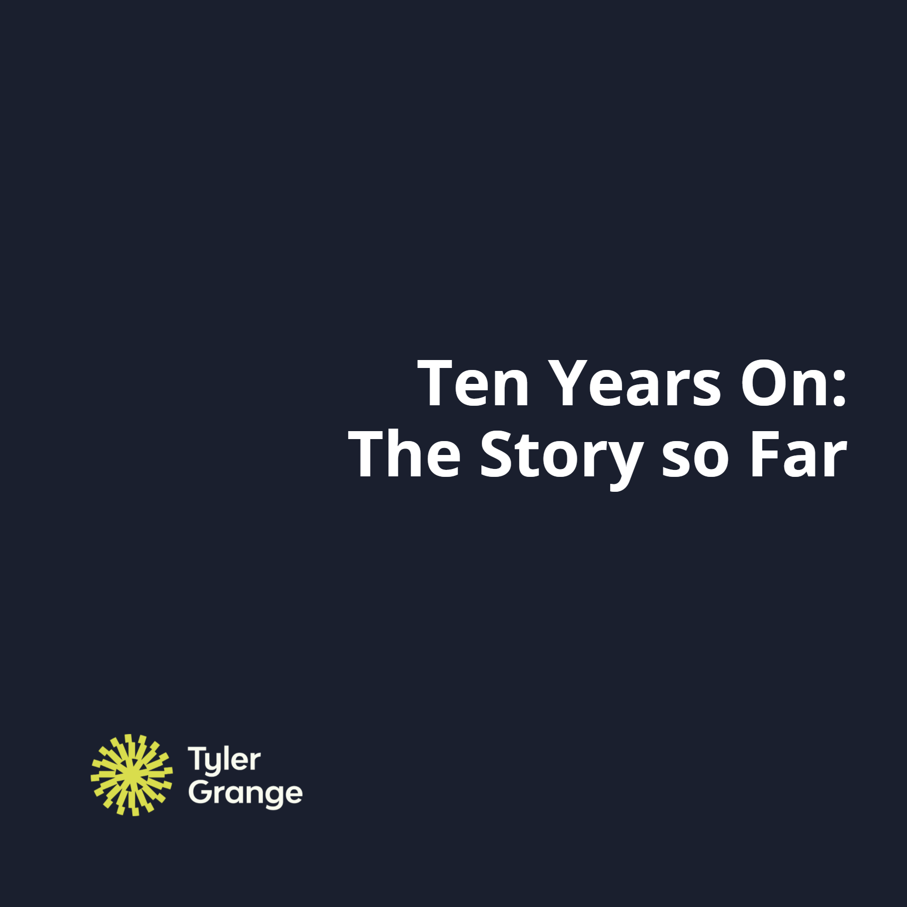 Ten years on - the story so far