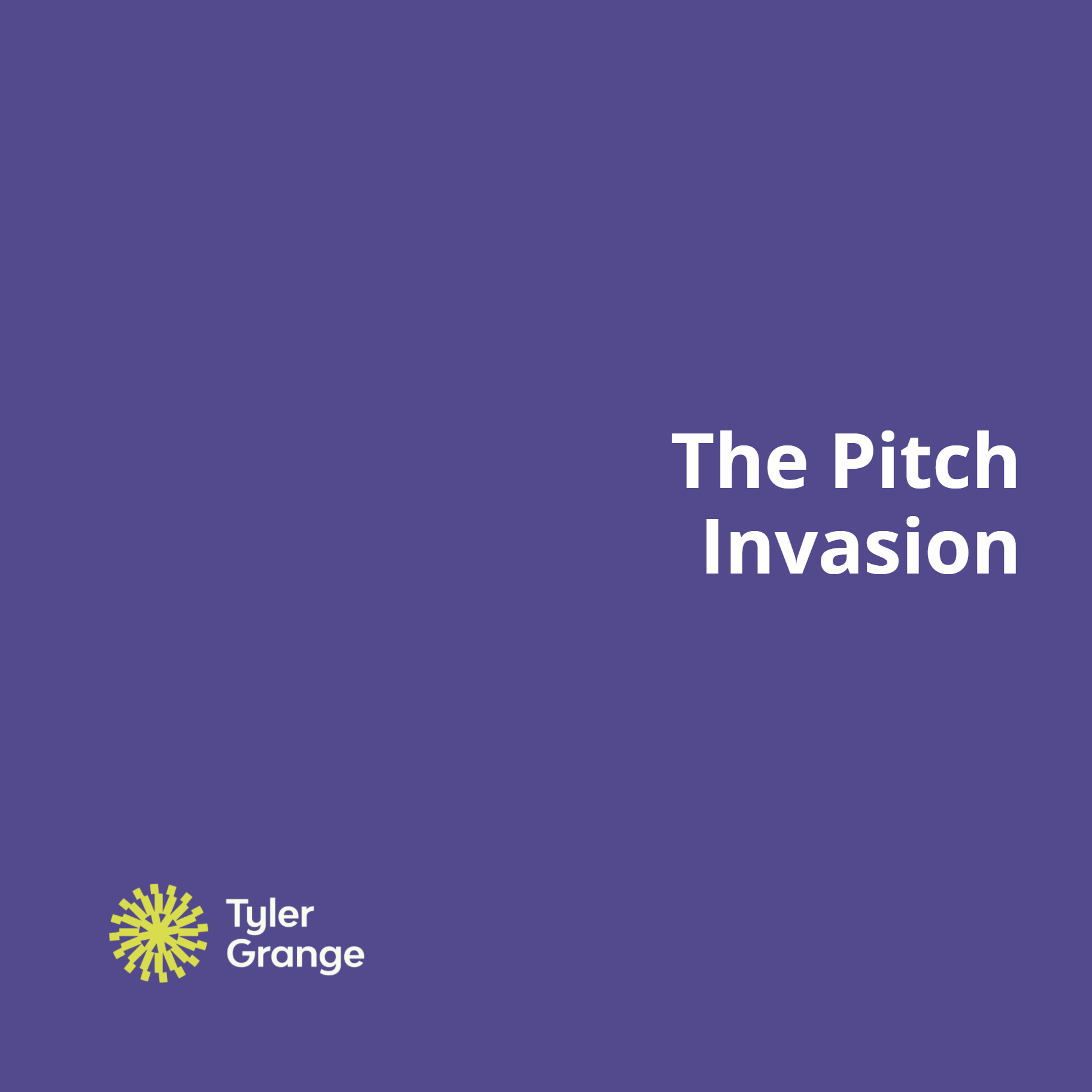 The Pitch Invasion